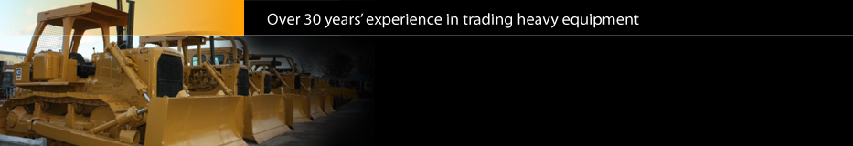 Over 30 years' experience in trading heavy equipment